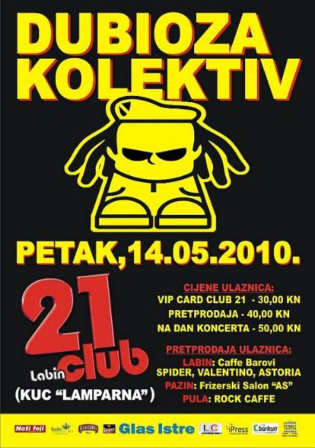 Dubioza Kolektiv @ Club 21, KuC Lamparna, Labin 14.05.2010.