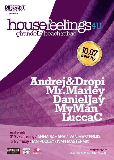 DIFFERENT presents: House Feelings 4U @ Girandella Beach, Rabac 10.07.2010.