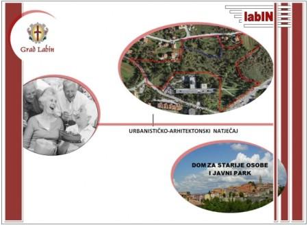 Labin: Raspisan natječaj za idejno rješenje Doma umirovljenika i javnog parka u potpunosti na privatnom zemljištu