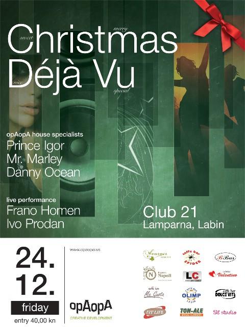 opAopA presents: Christmas Déjà Vu @ Club 21, KUC Lamparna, Labin 24.12.2010.