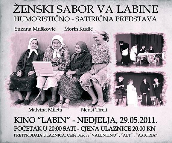 Ženski sabor va Labine - humorističko satirička predstava 29.5.2011. @ Kino Labin