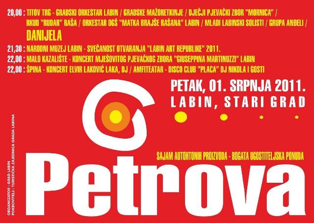 Fešta `Petrova 2011.` - središnji događaji kocert Danijele i otvaranje Labin Art Republike
