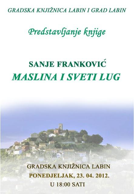 Predstavljanje knjige Maslina i sveti lug : Nazorove mitske teme i motivi labinske autorice Sanje Franković u Gradskoj knjižnici Labin