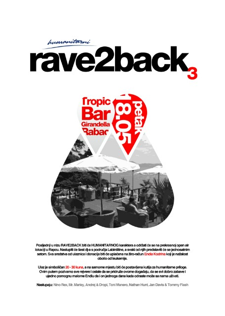 HUMANITARNI Rave2Back3 @ Tropic Bar, Girandella, Rabac 18.05.2012.