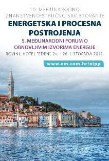 """Sutra u Rovinju počinje 10. Međunarodno znanstveno-stručno savjetovanje """"Energetska i procesna postrojenja"""" i 5. Međunarodni forum o obnovljivim izvorima energije"""