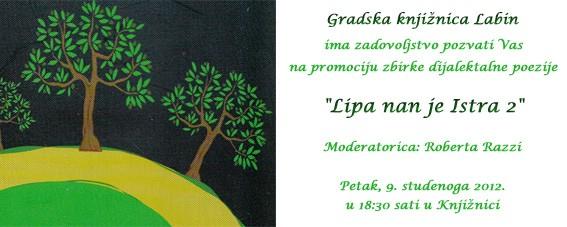 """U Gradskoj knjižnici Labin predstavljanje zbirke dijalektalne poezije """"Lipa nan je Istra 2""""."""