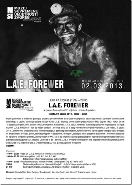 `LAE FOREWER`  za Dan rudara 2- ožujka 2013. u MSU u Zagrebu