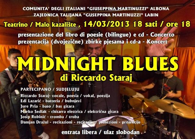 Promocija CD-a i dvojezične zbirke pjesama Midnight Bluesa  Riccarda Staraja 14. ožujka u Malom kazalištu / Circolo, Labin