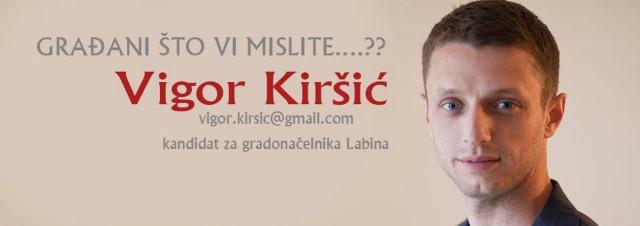 Danas u 16:00 sati predstavljanje kandidata  za labinskog gradonačelnika Vigora Kiršića