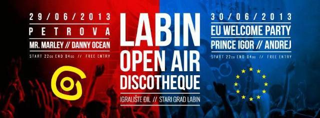 Labin Open Air DISCOTHEQUE @ Igralište,  `Đil` Stari Grad Labin 29. i 30. lipnja
