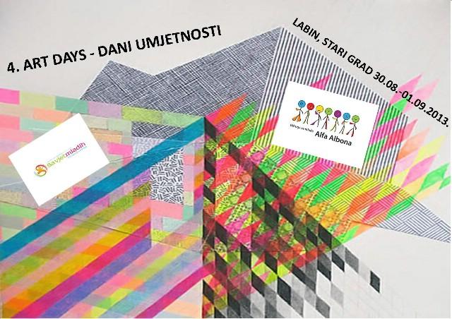 OVOG VIKENDA, 30.08.-01.09.2013. ČETVRTI ART DAYS – DANI UMJETNOSTI