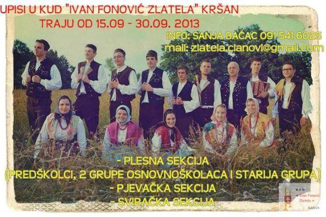 Upisi u KUD Zlatela Kršan od 15. do 22. rujna 2013.