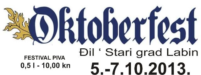 Oktoberfest Festival piva - Labin @ igralište Đil, 5. - 7. 10. 2013.