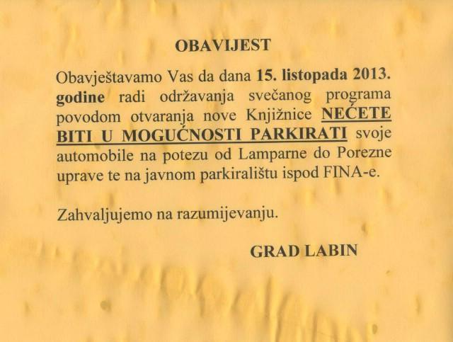[OBAVIJEST] U utorak 15.10. radi održavanja programa otvaranja nove Knjižnice zabranjeno parkiranje ispred Porezne, Lamparne i javnom parkingu ispod FINA-e