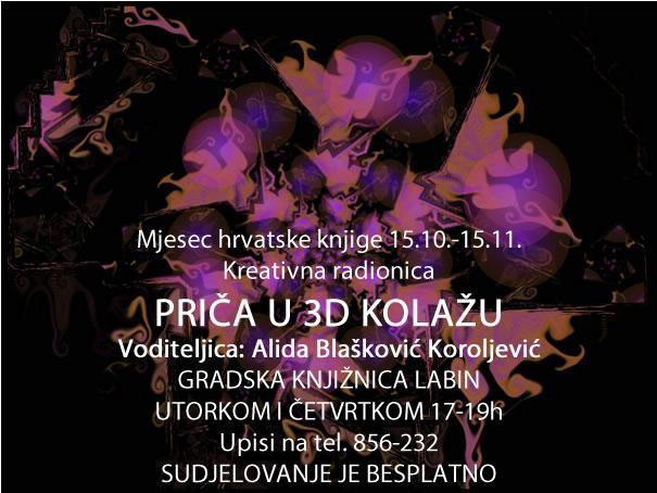 Mjesec hrvatske knjige u Gradskoj knjižnici Labin : Besplatna kreativna radionica - Priča u 3D kolažu