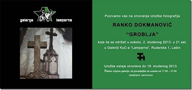 U Lamparni izložba Ranko Dokmanović `Groblja`