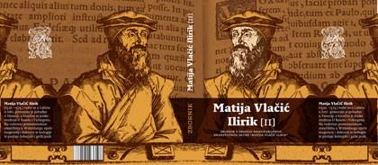 Izlazi drugi po redu Zbornik radova sa međunarodnog znanstvenog skupa «Matija Vlačić Ilirik» (Audio)