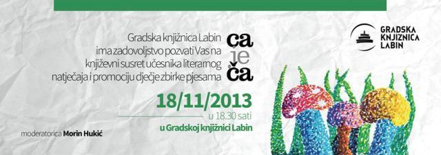 """Gradska knjižnica Labin: Književni susret """"Ca je ča"""" u ponedjeljak 18. 11. 2013. godine"""