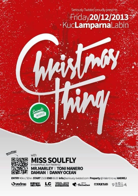 Seriously Tw!sted proudly presents  CHRISTMAS THING @ KuC Lamparna, Labin 20.12.2013.
