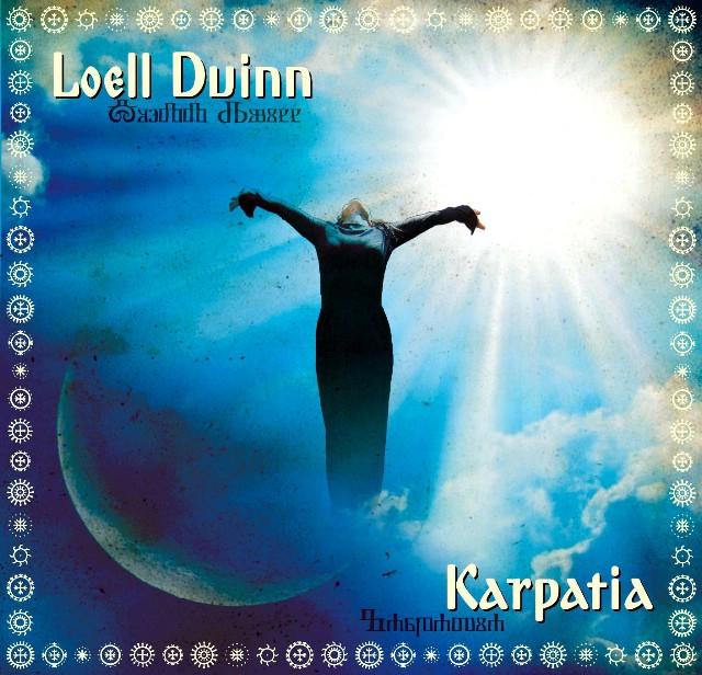 LOELL DUINN predstavlja zvukove KARPATIE  KONCEPTUALNI DRUGI ALBUM `SUSRET ISTOKA I ZAPADA`