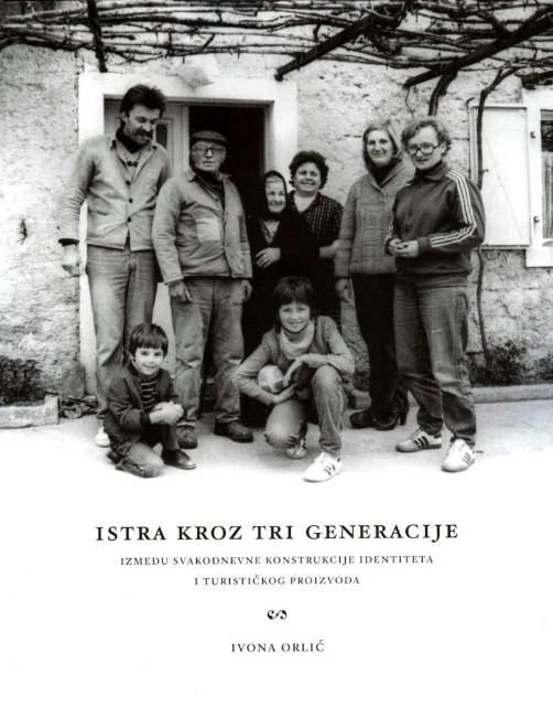 Gradska knjižnica Labin: predstavljanje knjige `Istra kroz tri generacije : između svakodnevne konstrukcije identiteta i turističkog proizvoda` etnologinje dr. sc. Ivone Orlić