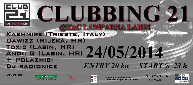 """""""CLUBBING 21"""" HUMANITARNI PARTY ZA ŽRTVE POPLAVA U RH @ KLUB MLADIH """"CLUB 21"""" KUC-A """"LAMPARNA"""", LABIN 24.05.2014."""