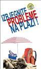 PU Istarska: Spriječite krađu s plaže!