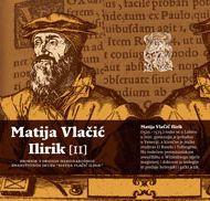"Promocija Zbornika radova ""Matija Vlačić Ilirik"""