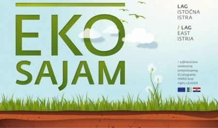 """Poziv na sudjelovanje na 2. Eko sajmu u organizaciji LAG-a """"Istočna Istra"""""""