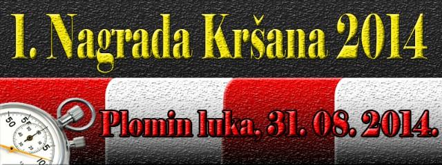 1. Nagrada Kršana 2014 - Plomin luka, 31. 08. 2014.