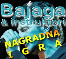 Nagradna igra - 2x1 ulaznica za koncert Bajage na Dubrovi 14.VI.