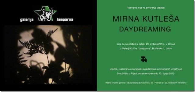 "Mirna Kutleša ""Daydreaming"" - Galerija ""Lamparna"", Labin 29.05.2015. / 20:00"