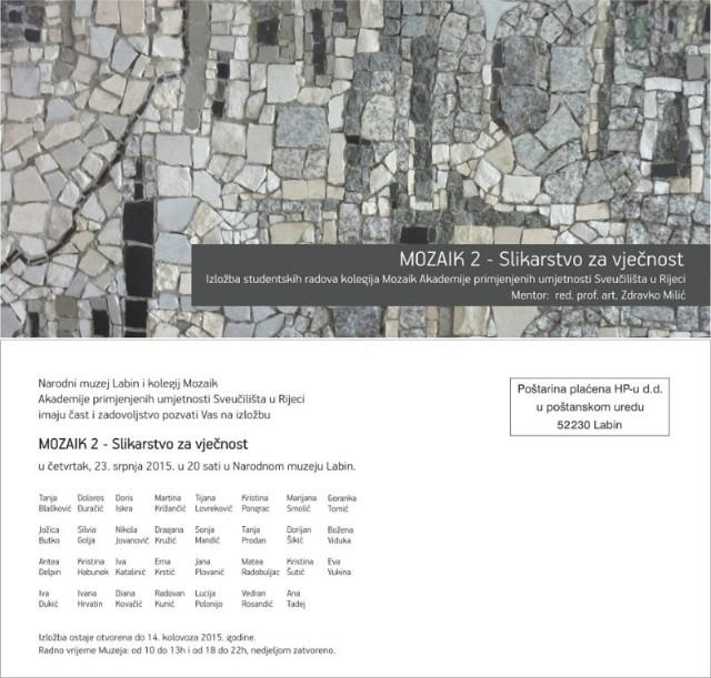 Izložba studentskih radova - Mozaik 2-Slikarstvo za vječnost u Narodnom muzeju Labin u četvrtak 23. 07. 2015.
