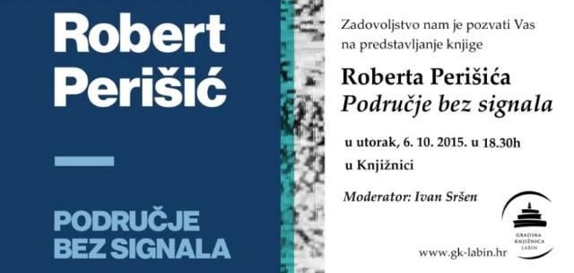 Predstavljanje novog romana Roberta Perišića - 06. 10. 2015. u Gradskoj knjižnici Labin