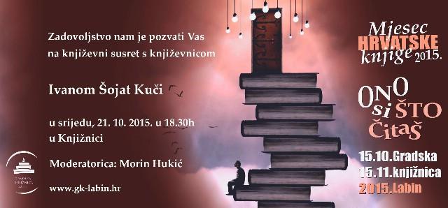 Nagrađivana književnica Ivana Šojat u srijedu u Gradskoj knjižnici Labin