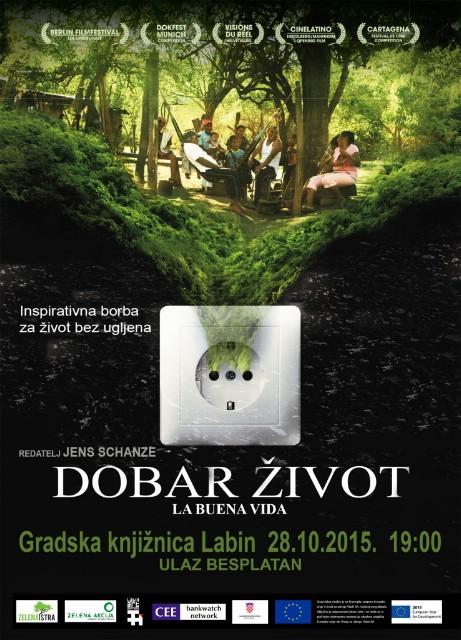 """Dokumentarni film """"Dobar život"""" u Gradskoj knjižnici Labin (Srijeda, 28.10.2015.,19:00h)"""