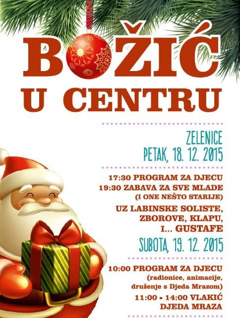 Božić u centru - Zabava uz Gustafe i prigodni program 18. i 19. 2015. godine / obavijest o zatvorenom prometu kroz Zelenice