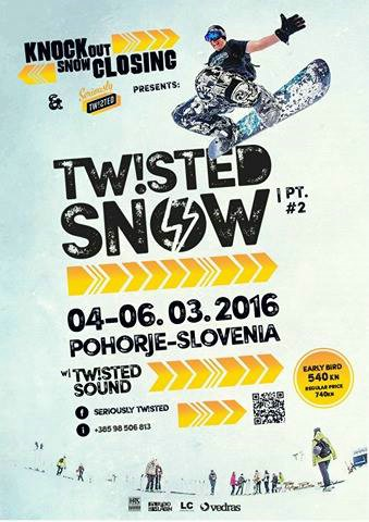 TWISTED SNOW pt2 on KnockOut Closing - Pohorje / Maribor 4.3.-6.3.2016.