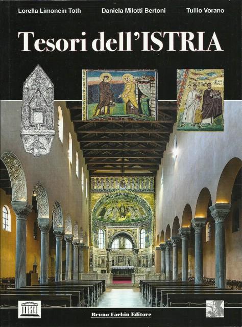 Danas predstavljanje knjige `I Tesori dell''Istria` izdavača Bruna Fachina u Gradskoj knjižnici Labin
