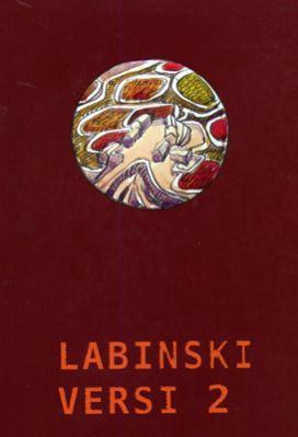 Labinski versi 2 - 47 pjesnika Labinštine