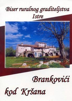 Etno kuća Brankovići u Kršanu
