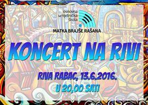 Završni koncert učenika i učitelja OUŠ M.B.Rašana 13.06. na rivi u Rapcu
