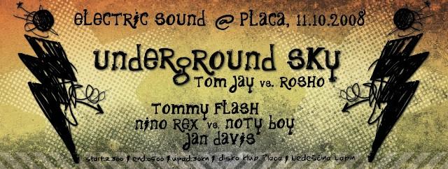 Sutra u Clubu Placa Underground Sky!