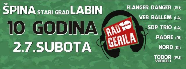 Obilježavanje 10.godišnjice radijske emisije Radio Gerila koncertom 2.7. kod Špine Labin