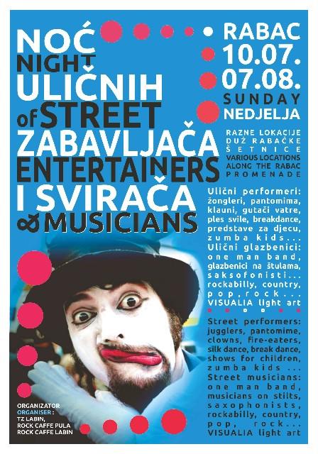 Rabac: NOĆ ULIČNIH ZABAVLJAČA I SVIRAČA -  10. srpnja i 7. kolovoza od 20:00 sati