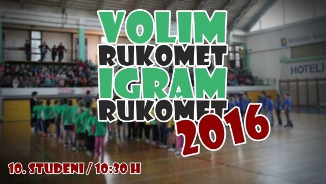 10. po redu manifestacija Volim rukomet - Igram rukomet 11.11.2016. u Gradskoj dvorani Labin
