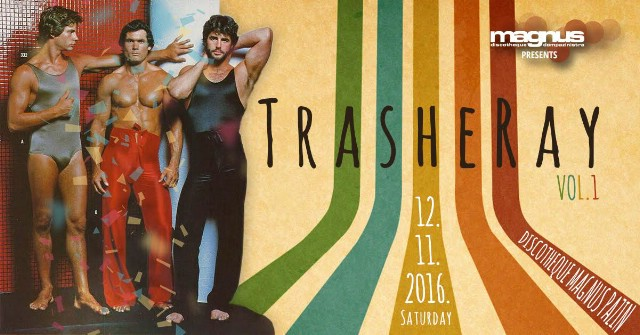 TrasheRay Vol.1 @ Discotheque Magnus, Pazin 12.11.2016.