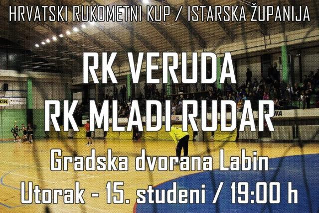 [POZIV] 2. krug Hrvatskog rukometnog kupa - Istarska županija Labinjani dočekuju RK Verudu