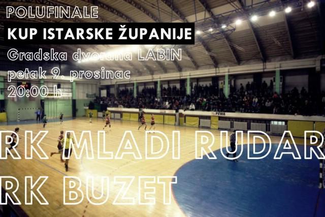 Labin: U petak polufinale kupa Istarske županije RK Mladi Rudar i RK Buzet