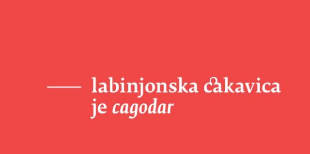 Labinjonska cakavica je cagodar